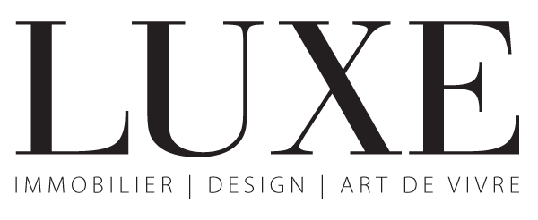 LUXE MAGAZINE – Real Estate I Design I Art de vivre